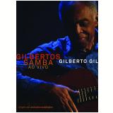 Gilbertos Samba Ao Vivo (DVD) - Gilberto Gil