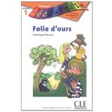 Folie D´Ours (Niveau 1) - Dominique Renaud