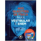 400 Questões De Física Para Vestibular - André L. Diestel, Ricieri Andrella