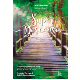 Super Descanso - Miila Derzett