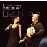 Paula e Jaques Morelenbaum - Live in Italia - Digipack (CD) - Varios Interpretes