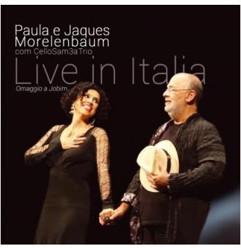 Paula e Jaques Morelenbaum - Live in Italia - Digipack (CD)