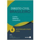 Direito Civil Brasileiro – Responsabilidade Civil (Vol. 4)