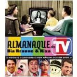 Almanaque da TV - Rixa, Bia Braune
