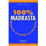100% Madrasta - Roberta Palermo