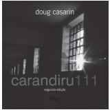 Carandiru 111 - Doug Casarin