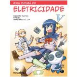 Guia Mangá de Eletricidade - Kazuhiro Fujitaki e Trend Pro Co. Ltd.