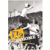 U2 - Go Home - Live From Slane Castle Ireland (DVD) - U2