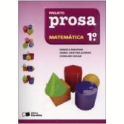 Projeto Prosa Matemática - 1º Ano - Ensino Fundamental I, Projeto Prosa - Livros