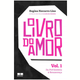 O Livro do Amor (Vol. 1) - Regina Navarro Lins