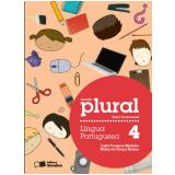 Plural Língua Portuguesa - 4º Ano - Ensino Fundamental I - Luzia Fonseca Marinho, Maria da GraÇa Branco
