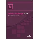 Adobe InDesign CS6 - Marcos Serafim de Andrade