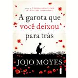 A garota que você deixou para trás (Ebook) - Jojo Moyes