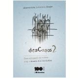 Descasos 2 - Alexandra Lebelson Szafir