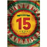 Planta e Raiz - 15 Anos ao Vivo na Vila Madalena (DVD) - Planta E Raiz