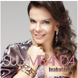 Sula Miranda - Inabalavel (CD)