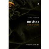 80 Dias: A Cor Do Prazer (vol. 4) - Vina Jackson