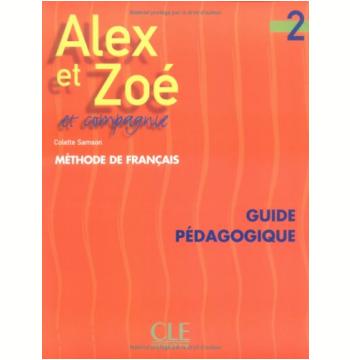 Alex Et Zoe Et Compagnie 2 - Guide Pedagogique