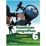 Expedições Geográficas - 6º Ano - Melhem Adas