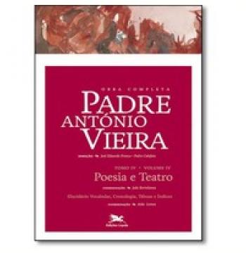 Obra Completa Padre António Vieira (tomo 4, Vol. 4)