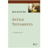Antigo Testamento 1 - Introdução - Jean-louis Ska