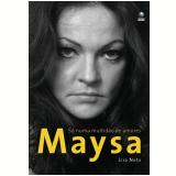 Maysa - Lira Neto