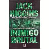 Inimigo Brutal - Jack Higgins, Harry Patterson