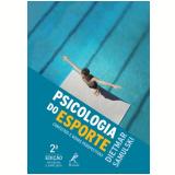 Psicologia do Esporte - Dietmar Samulski