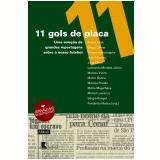 11 Gols de Placa - Fernando Molica (Org.)