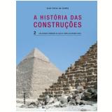 A História das Construções (Vol. 2) - Jose Celso da Cunha