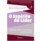 O Espírito do Líder (Vol. 2) - Ken O'Donnell