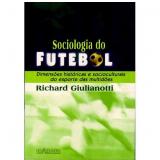 Sociologia do Futebol - Richard Giulianotti