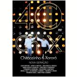 Chitãozinho & Xororó - 40 anos - Nova Geração (DVD) - Chitãozinho e Xororó
