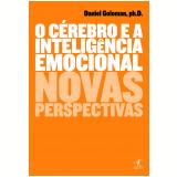 O Cérebro e a Inteligência Emocional - Daniel Goleman