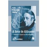 A favor de Althusser (Ebook) - Luiz Eduardo Motta
