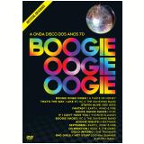 """A Onda Disco dos Anos 70 """"Boogie Oogie Oogie"""" (DVD) - Vários"""