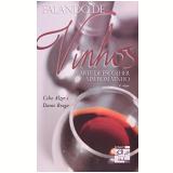 Falando De Vinhos - Danio Braga, CÉlio Alzer