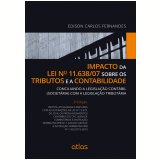 Impacto Da Lei Nº 11.638/07 Sobre Os Tributos E A Contabilidade - Edison Carlos Fernandes