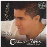 Cristiano Neves - Pra Ficar Com Você (CD) - Cristiano Neves