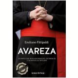 Avareza - Emiliano Fittipaldi