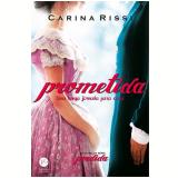 Prometida (Vol. 4) - Carina Rissi
