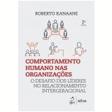 Comportamento Humano Nas Organizações - Roberto Kanaane