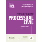 Curso de Direito Processual Civil - Processo Coletivo (vol. 4)