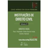 Instituições de Direito Civil - Direitos Reais (Vol. 4) - Caio Mário da Silva Pereira