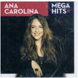 Ana Carolina–Mega Hits (CD) - Ana Carolina