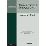 Manual dos Cursos de Lógica Geral - Immanuel Kant