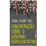 Considerações Sobre o Governo Representativo (Pocket) - John Stuart Mill