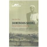 Domingos Sodré: um Sacerdote Africano