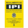 Regulamento do Ipi: Decreto N� 4544