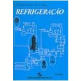 Refrigeração 3ª Edição - Ennio Cruz da Costa